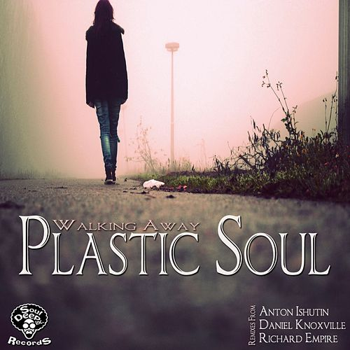 Walking Away de Plastic Soul