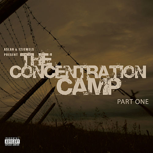 Concentration Camp Part One de Aslan