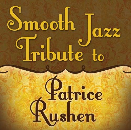 Smooth Jazz Tribute to Patrice Rushen von Smooth Jazz Allstars