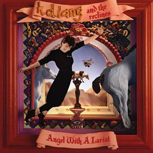 Angel With A Lariat von k.d. lang