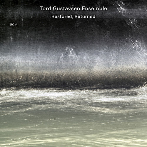 Restored, Returned de Tord Gustavsen