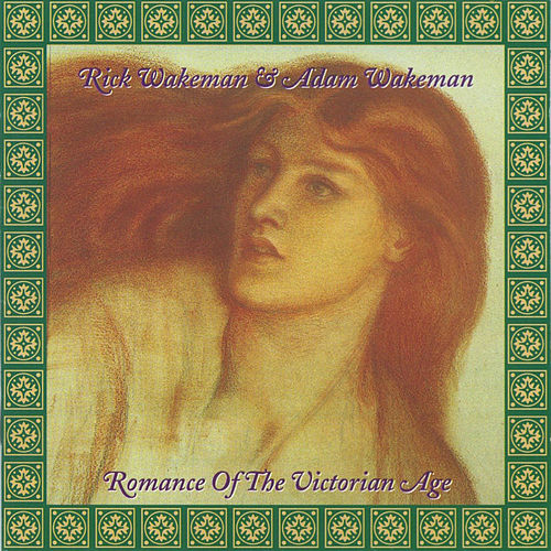 Romance Of The Victorian Age de Rick Wakeman