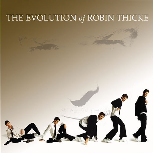 The Evolution of Robin Thicke de Robin Thicke