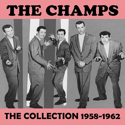 The Collection 1958-1962 de The Champs