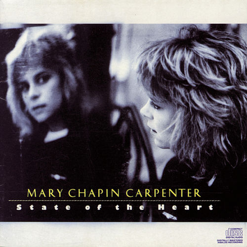 State Of The Heart by Mary Chapin Carpenter