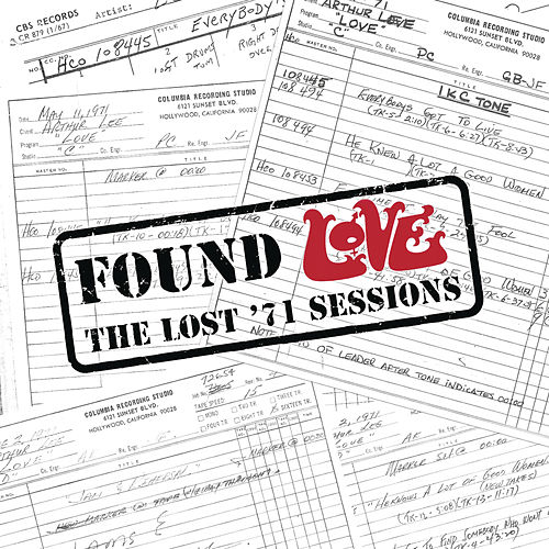 Found Love: The Lost '71 Sessions by Love