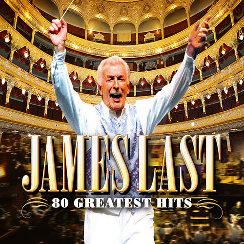 James Last - 80 Greatest Hits von James Last