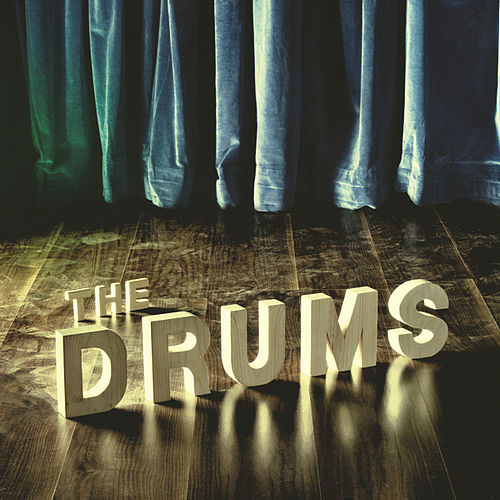 The Drums by The Drums