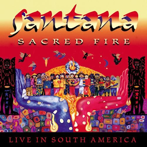 Sacred Fire: Live In South America de Santana