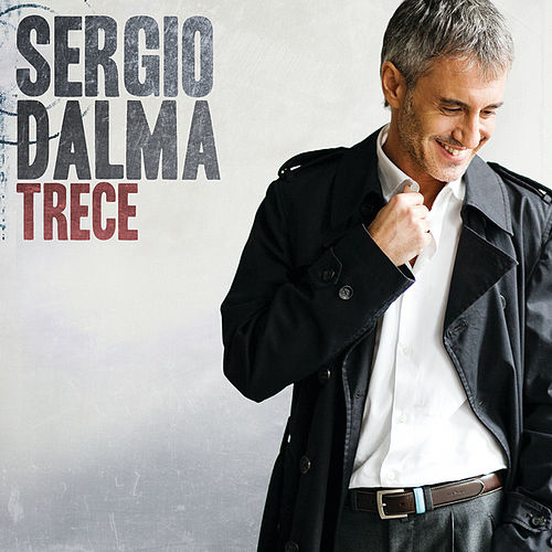 Trece (Edited Version) by Sergio Dalma