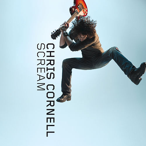 Scream von Chris Cornell