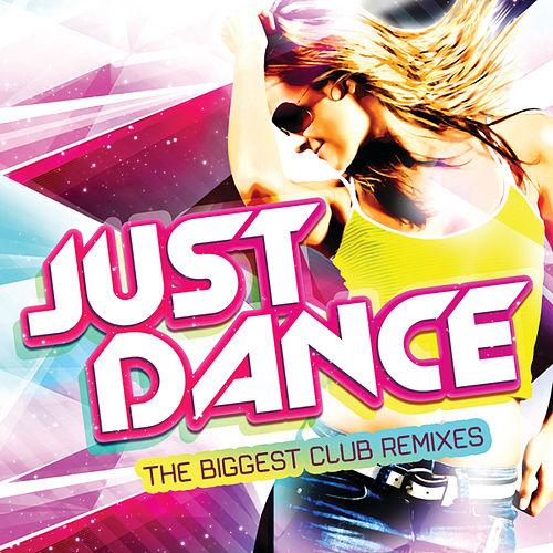 Just Dance (ROW - EX -  USA / Canada / Mexico / UK / France /  Scandinavia / GAS / Oz & Japan) by Various Artists