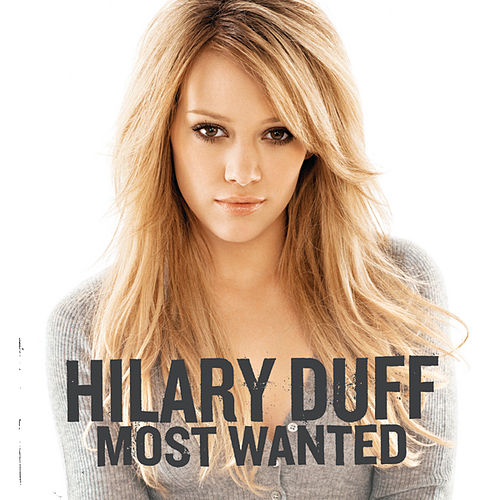 Most Wanted by Hilary Duff