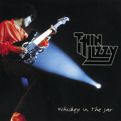 Whiskey In The Jar by Thin Lizzy