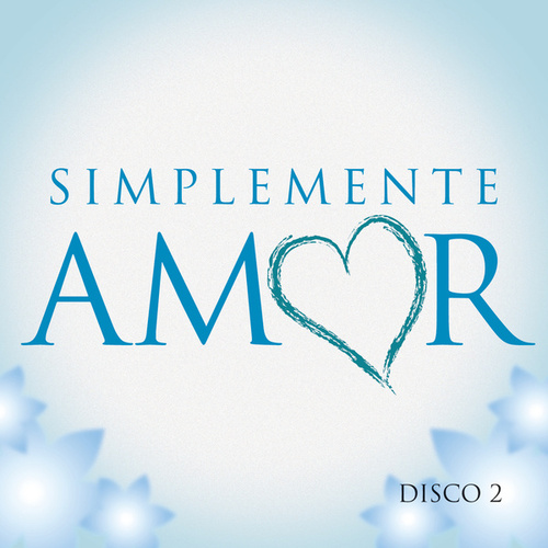 Simplemente Amor (CD2) de Various Artists
