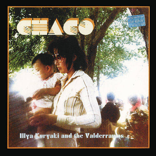 Chaco (Serie Rock Nacional 2004) von Illya Kuryaki and the Valderramas