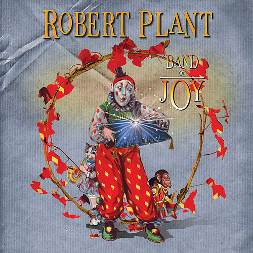 Band Of Joy von Robert Plant