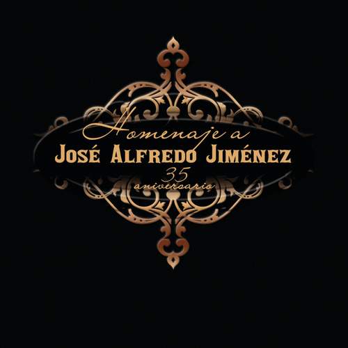 Homenaje A José Alfredo Jiménez de Various Artists