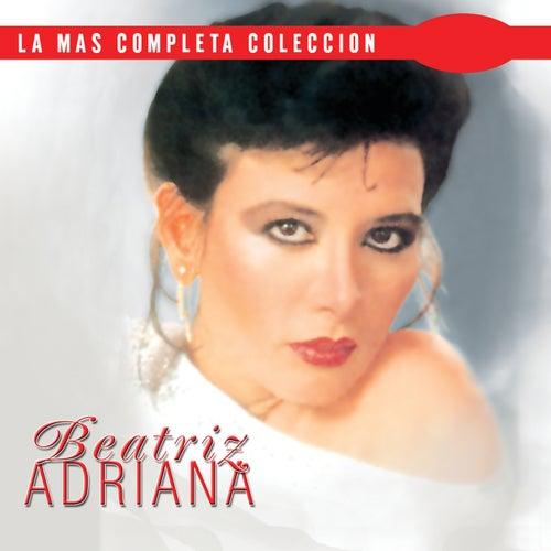 La Mas Completa Coleccion de Beatriz Adriana