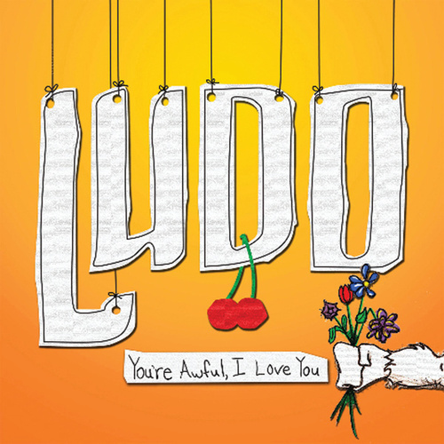 You're Awful, I Love You von Ludo