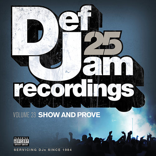 Def Jam 25, Vol. 23 - Show And Prove de Various Artists