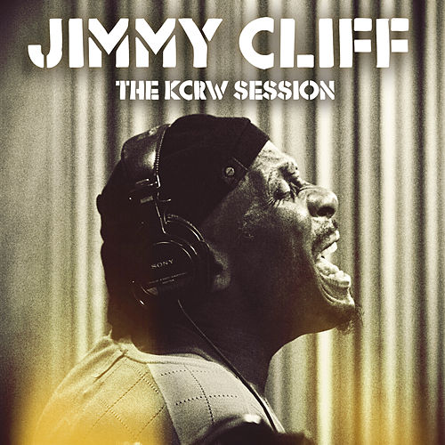 The KCRW Session by Jimmy Cliff
