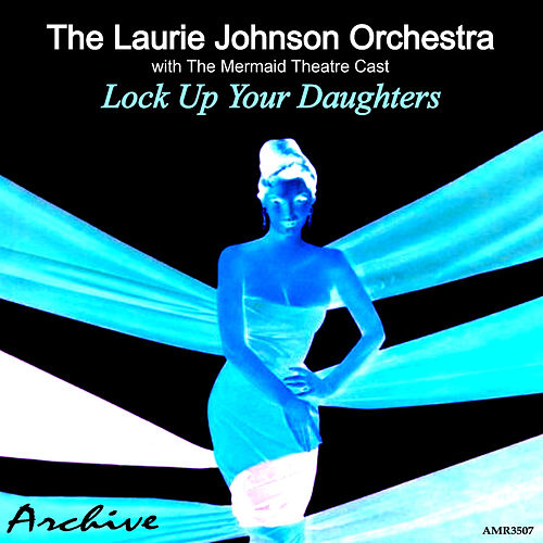 Lock up Your Daughters de Laurie Johnson