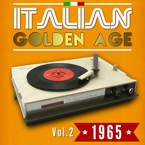 Italian Golden Age 1965 Vol. 2 von Various Artists