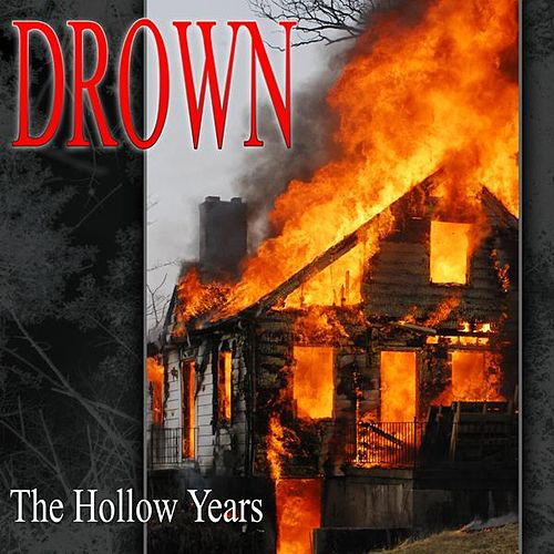 The Hollow Years by Drown