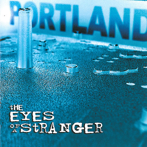 The Eyes of a Stranger by Portland