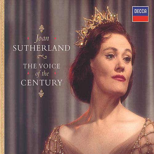 The Voice of the Century von Dame Joan Sutherland