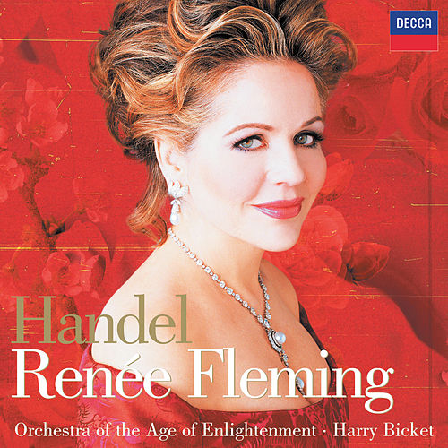 Renée Fleming -  Handel Arias (Digital Bonus Version) by Renée Fleming