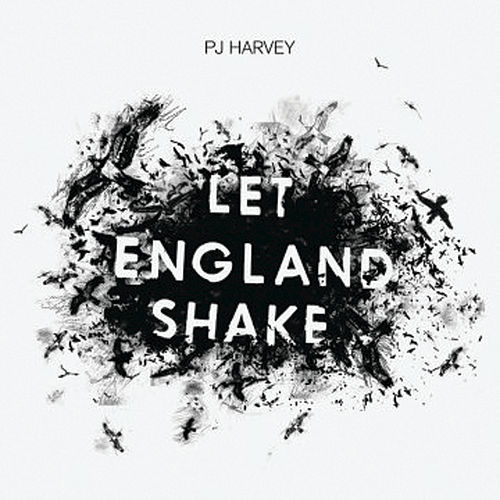 Let England Shake by PJ Harvey