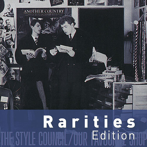 Our Favourite Shop (Rarities Edition) de The Style Council