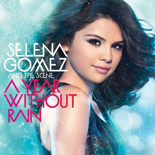 XXA Year Without Rain (International Standard Version) van Selena Gomez