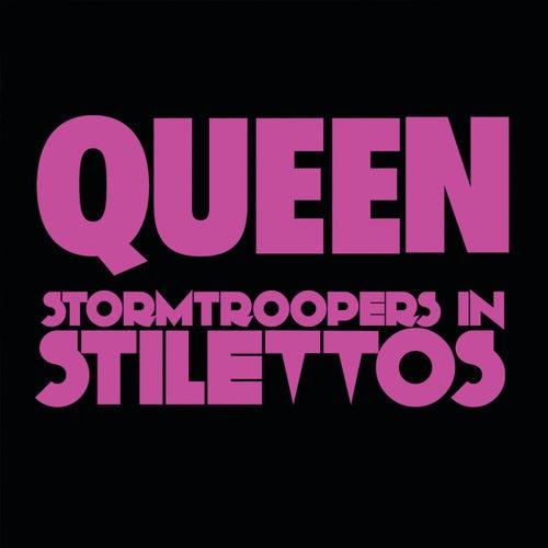 Stormtroopers In Stilettos de Queen