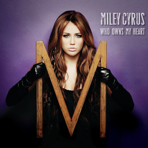 Who Owns My Heart de Miley Cyrus