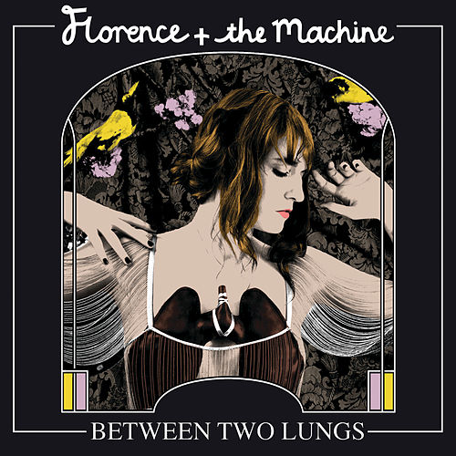 Between Two Lungs van Florence + The Machine