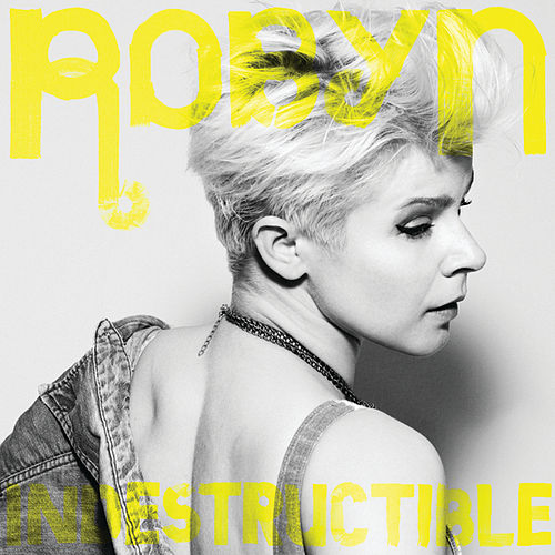 Indestructible de Robyn