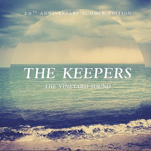 The Keepers: 2012 by The Vineyard Sound