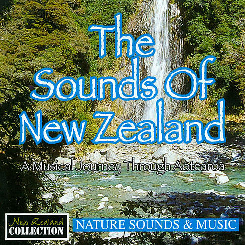 The Sounds of New Zealand by Anton Hughes