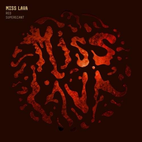 Red Supergiant de Miss Lava