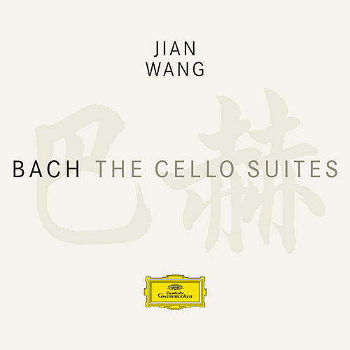 Bach, J.S.: Cello Suites de Jian Wang