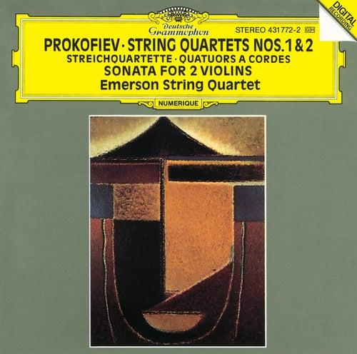 Prokofiev: String Quartets Nos.1 & 2; Sonata for 2 Violins by Emerson String Quartet