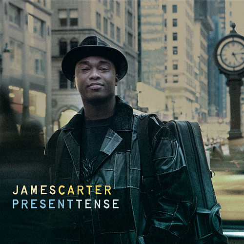 Present Tense by James Carter