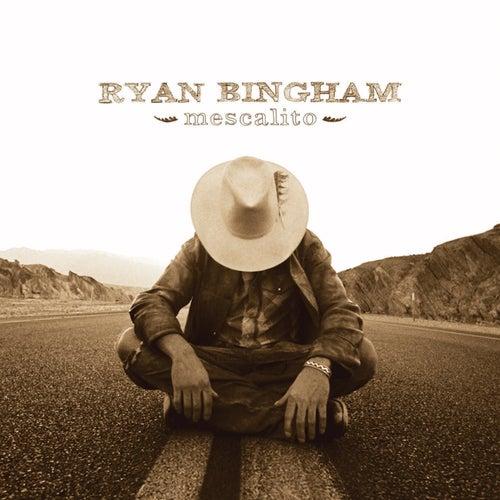 Mescalito de Ryan Bingham