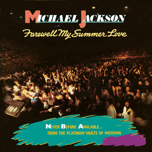 Farewell My Summer Love by Michael Jackson