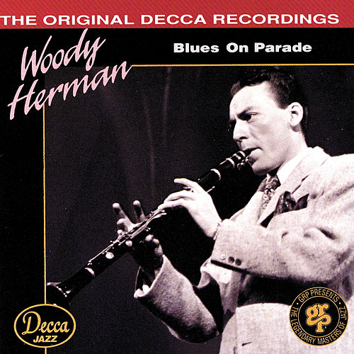 Blues On Parade de Woody Herman