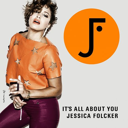 It´s All About You von Jessica Folcker