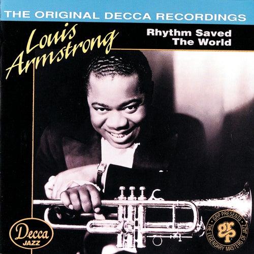 Rhythm Saved The World de Louis Armstrong